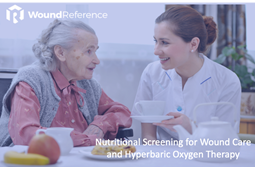 Nutritional Screening for Wound Care and Hyperbaric Oxygen Therapy