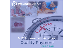 MIPS in Wound Care and Hyperbaric Medicine - Improvement Activities